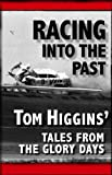 img - for Racing Into The Past book / textbook / text book
