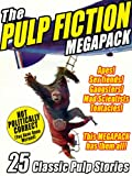 img - for The Pulp Fiction Megapack: 25 Classic Pulp Stories book / textbook / text book