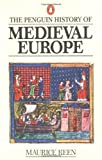 The Penguin History of Medieval Europe (0140136304) by Keen, Maurice