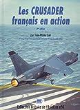 echange, troc  - Le Crusader Français en Action