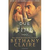 In Due Time (A Novella) (Morna's Legacy Series)