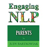 NLP for Parentsby Judy Bartkowiak