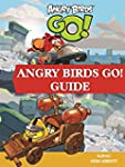 ANGRY BIRDS GO! GAME: CHEATS, CODES,...