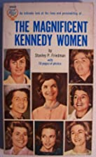 The Magnificent Kennedy Women [ 1964 ] An…