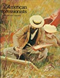 img - for The American Impressionists book / textbook / text book