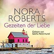 Gezeiten der Liebe (Quinn-Saga 2) | Nora Roberts