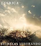 Lusrica - 2008 - Estrelas Lustrando [IntroDuCing!]