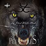 The Black Wolf's Mark II | Pet TorreS