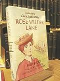 Rose Wilder Lane: Her story