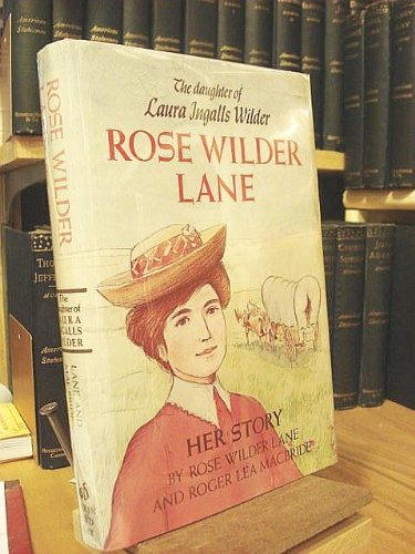 Rose Wilder Lane QuotesRose Wilder Lane Quotes