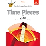 Time Pieces for Guitar, Volume 1: Music through the Ages in 2 Volumes: v. 1 (Time Pieces (ABRSM))by Peter Batchelar