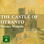 The Castle of Otranto | Horace Walpole
