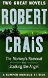 Robert Crais The Monkey's Raincoat & Stalking the Angel