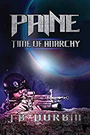 Paine - Time of Anarchy (The Paine Saga Book 1)