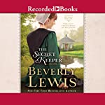 The Secret Keeper: Home to Hickory Hollow, Book 4 (       UNABRIDGED) by Beverly Lewis Narrated by Christina Moore, Suzy Jackson