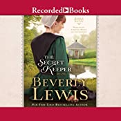 The Secret Keeper: Home to Hickory Hollow, Book 4 | [Beverly Lewis]