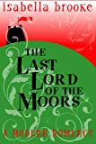 The Last Lord Of The Moors