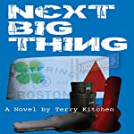 Next Big Thing | Terry Kitchen