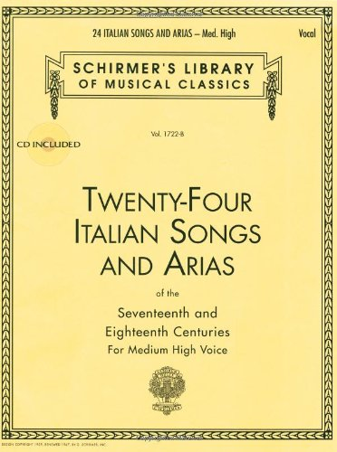24 Italian Songs and Arias: Medium High Voice (Book/CD,...
