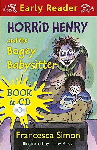 Horrid Henry and the Bogey Babysitter (Horrid Henry Early Reader)