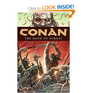 Conan Volume 6: Hand of Nergal (Conan (Graphic Novels)) by Tim Truman, Tomas Giorello, J. D. Mettler and Jose Villarrubia