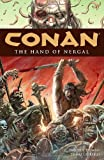 Conan Volume 6: Hand of Nergal (Conan (Graphic Novels))