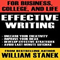 Effective Writing for Business, College, and Life (       UNABRIDGED) by William Stanek Narrated by Ron Knowles