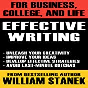 Effective Writing for Business, College, and Life | [William Stanek]