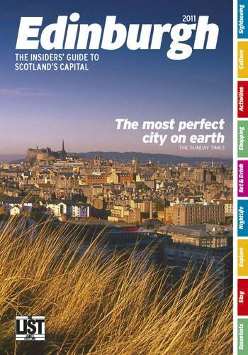 Edinburgh: the Insiders' Guide to Scotland's Capital