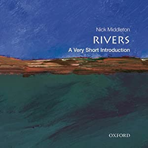 Rivers: A Very Short Introduction | [Nick Middleton]