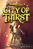 img - for City of Thirst (The Map to Everywhere) book / textbook / text book