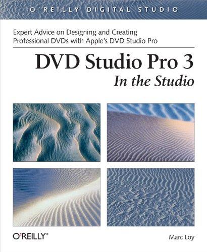 DVD Studio Pro 3: In the Studio (O'Reilly Digital Studio)