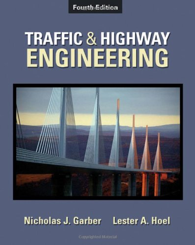 Traffic & Highway Engineering, 4th Edition