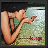 Rendezvous Lounge compiled by Mark Gorbulew ~ Various Artists