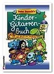 Peter Burschs Kinder-Gitarrenbuch: Mi...
