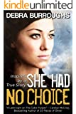 She Had No Choice, a Tale of Love and Survival