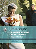 img - for A Summer Wedding at Willowmere (Willowmere Village) book / textbook / text book