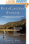 Fly-Casting Finesse: A Complete Guide...