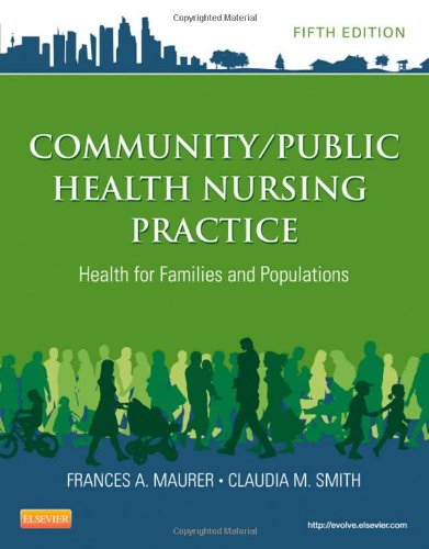 Free Download Community Public Health Nursing Practice For Families And Populations 5e Maurer By