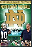 Tradition Never Graduates: A Season Inside Notre Dame Football [Import]