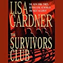The Survivors Club Audiobook by Lisa Gardner Narrated by Anna Fields