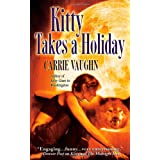 Kitty Takes A Holiday (Kitty Norville)by Carrie Vaughn
