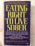 img - for Eating Right to Live Sober (Signet) book / textbook / text book