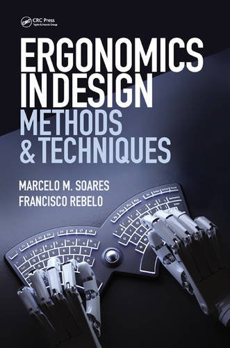 Ergonomics in Design: Methods and Techniques (Human Factors and Ergonomics)From CRC Press