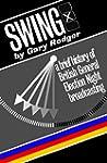 Swing: A brief history of British Gen...