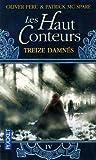 Les Haut-Conteurs, tome 4 : Treize Damnés