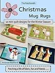 The Patchsmith's Christmas Mug Rugs -...