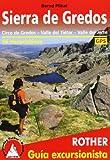 Sierra de Gredos: Circo de Grados, Valle del Tiétar, Valle del Jerte. 56 excursiones. GPS