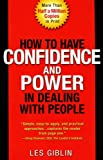 img - for By Leslie T. Giblin How to Have Confidence and Power in Dealing with People book / textbook / text book