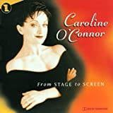echange, troc Caroline O'Connor - From Stage to Screen